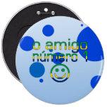 Amigo Número 1 de O en colores brasileños de la ba Chapa Redonda De 15 Cm
