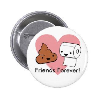 ¡amigos para siempre, amigos para siempre! chapa redonda de 5 cm