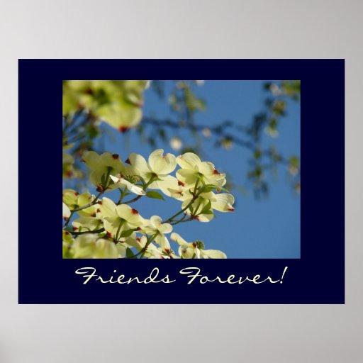 ¡Amigos para siempre! flores blancas del Dogwood d Impresiones