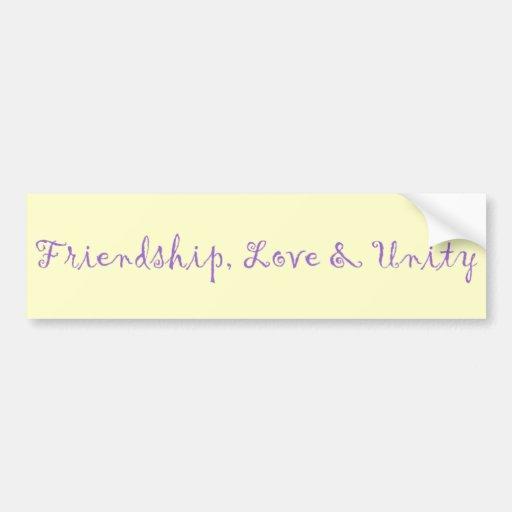 Amistad, amor y unidad pegatina de parachoque
