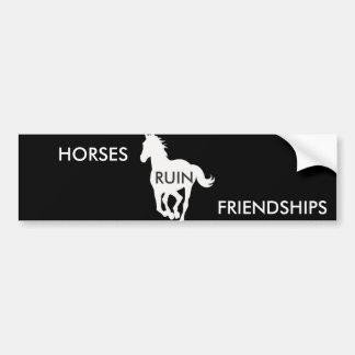 Amistades de la ruina de los caballos etiqueta de parachoque