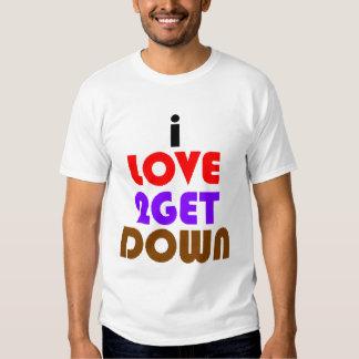 amo 2 consigo abajo y sucio camisetas