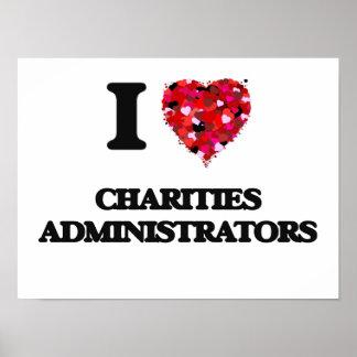 Amo a administradores de las caridades póster