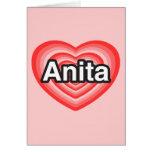 Amo a Anita. Te amo Anita. Corazón Felicitación