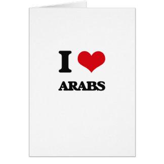 Amo a árabes tarjeta de felicitación