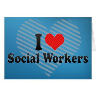 Amo a asistentes sociales tarjeta de felicitación