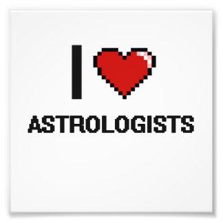 Amo a Astrologists Impresiones Fotográficas