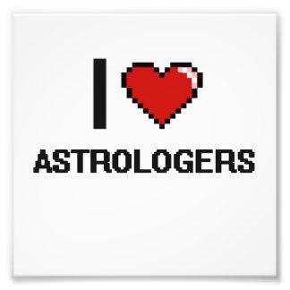 Amo a astrólogos impresiones fotográficas