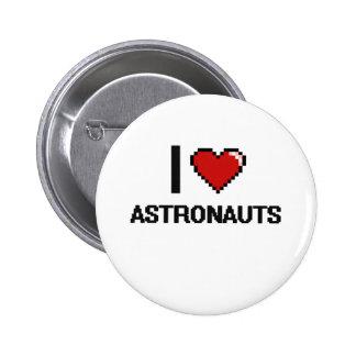 Amo a astronautas chapa redonda 5 cm