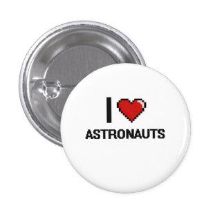Amo a astronautas chapa redonda 2,5 cm