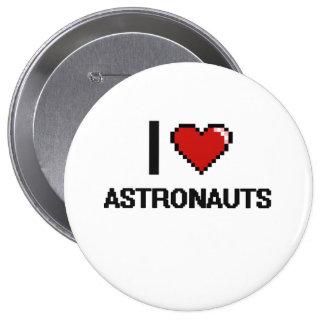 Amo a astronautas chapa redonda 10 cm