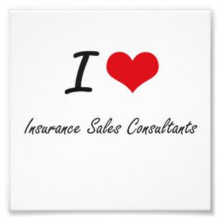 Amo a consultores de las ventas del seguro impresiones fotográficas