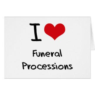Amo a cortejos fúnebres felicitaciones