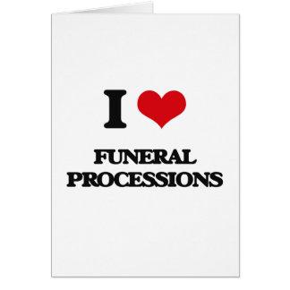 Amo a cortejos fúnebres felicitacion