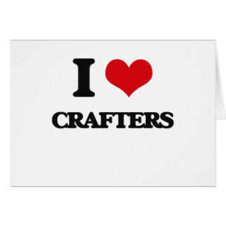 Amo a Crafters Tarjeton
