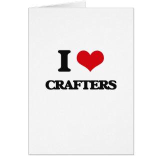 Amo a Crafters Felicitaciones