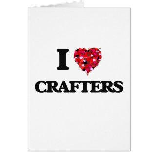 Amo a Crafters Tarjeta De Felicitación