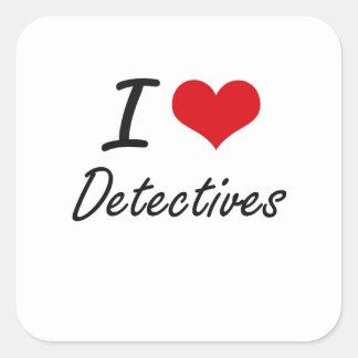 Amo a detectives pegatina cuadrada
