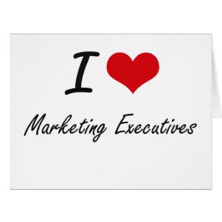 Amo a ejecutivos de marketing tarjeta de felicitación grande