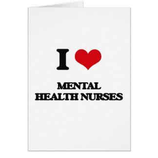 Amo a enfermeras de salud mental tarjeta