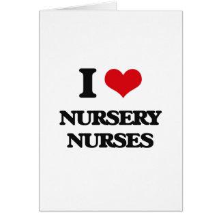 Amo a enfermeras del cuarto de niños tarjeta