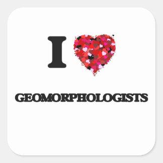 Amo a Geomorphologists Pegatina Cuadrada