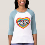 Amo a Heidi. Te amo Heidi. Corazón Camiseta