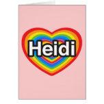 Amo a Heidi. Te amo Heidi. Corazón Felicitaciones