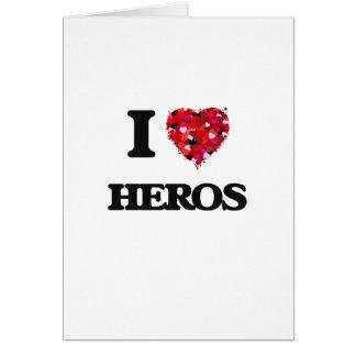 Amo a héroes tarjeta de felicitación