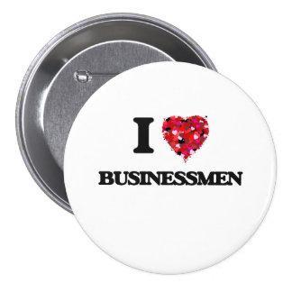 Amo a hombres de negocios chapa redonda 7 cm
