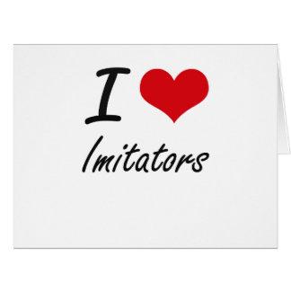 Amo a imitadores tarjeta de felicitación grande