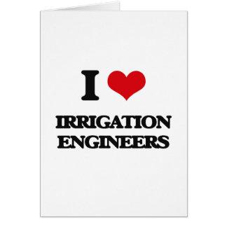 Amo a ingenieros de la irrigación tarjetas