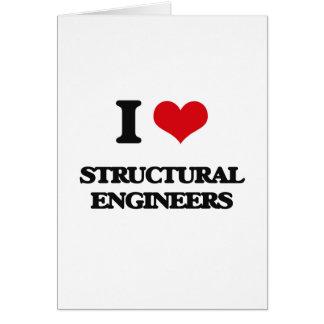 Amo a ingenieros estructurales tarjetas