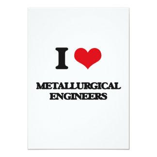 Amo a ingenieros metalúrgicos invitación 12,7 x 17,8 cm