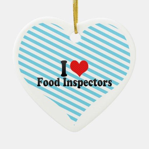 Amo a inspectores de la comida ornamento de navidad