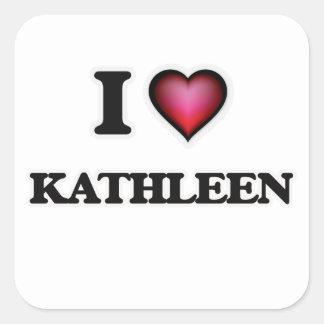 Amo a Kathleen Pegatina Cuadrada