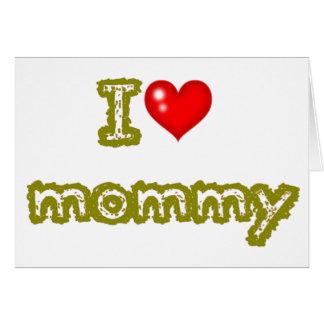 amo a la mamá tarjeta de felicitación