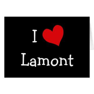 Amo a Lamont Tarjeta