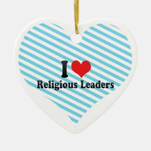 Amo a líderes religiosos adorno