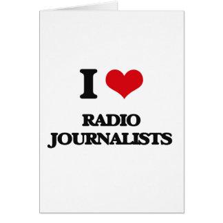 Amo a los periodistas de radio felicitacion