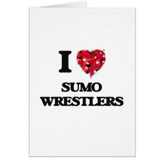 Amo a luchadores del sumo tarjeta de felicitación