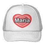 Amo a Maria. Te amo Maria. Corazón Gorra