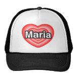 Amo a Maria. Te amo Maria. Corazón Gorras