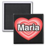 Amo a Maria. Te amo Maria. Corazón Imán