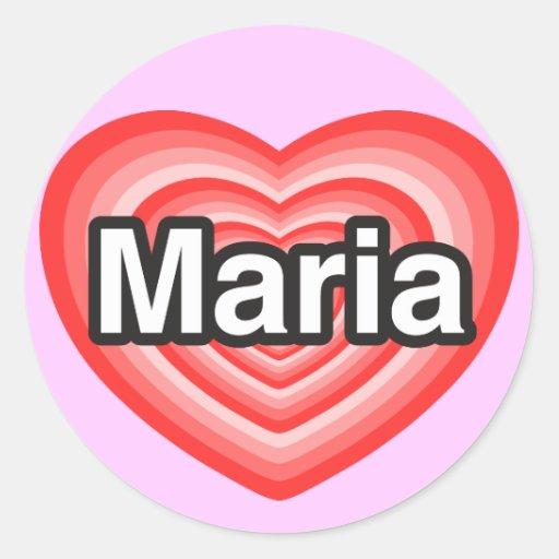 Amo a Maria. Te amo Maria. Corazón Pegatina Redonda