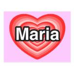 Amo a Maria. Te amo Maria. Corazón Postales