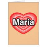 Amo a Maria. Te amo Maria. Corazón Tarjeta De Felicitación