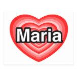 Amo a Maria. Te amo Maria. Corazón Tarjetas Postales