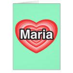 Amo a Maria. Te amo Maria. Corazón Tarjetas