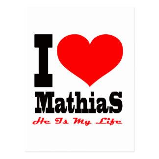Amo a Matías, él soy mi vida Tarjetas Postales